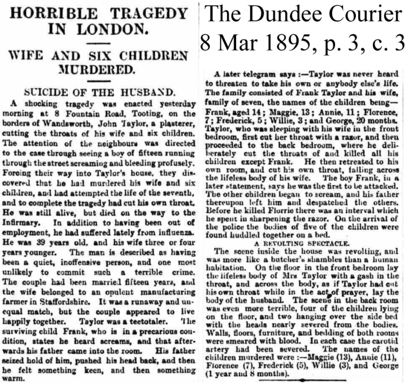 """Horrible Tragedy in London, Wife and Six Children Murdered, Suicide of the Husband,"" The Dundee Courier, 8 Mar 1895"